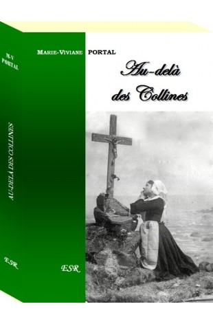 AU-DELÀ DES COLLINES