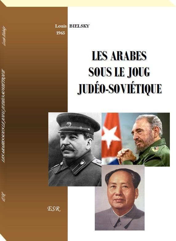 LES ARABES SOUS LE JOUG JUDÉO-SOVIÉTIQUE