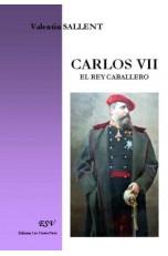 CARLOS VII EL REY CABALLERO
