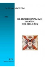 EL TRADICIONALISMO ESPAÑOL DEL SIGLO XIX