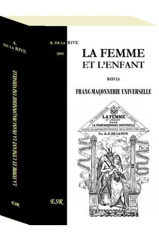 LA FEMME ET L'ENFANT DANS LA FRANC-MAÇONNERIE