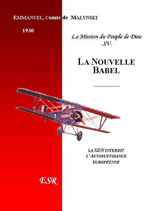 LA MISSION DU PEUPLE DE DIEU, 15ème part. LA NOUVELLE BABEL.