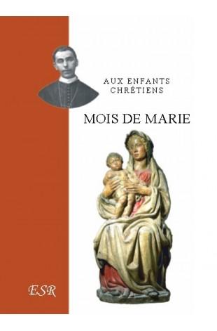 Aux enfants chrétiens, MOIS DE MARIE