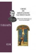 CHOIX DE MEDITATIONS SACERDOTALES