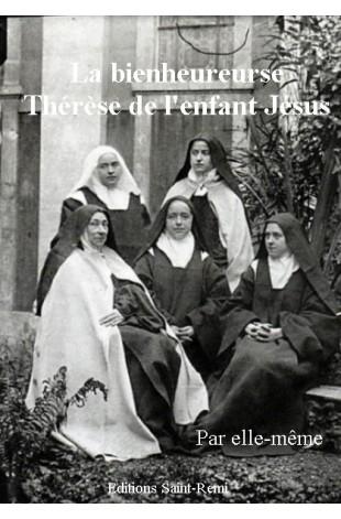 LA BIENHEUREUSE THERESE DE L'ENFANT JESUS