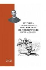 REPONSES AUX OBJECTIONS LES PLUS REPANDUES CONTRE LA RELIGION