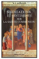 MEDITATIONS ET SENTIMENTS SUR LA SAINTE COMMUNION