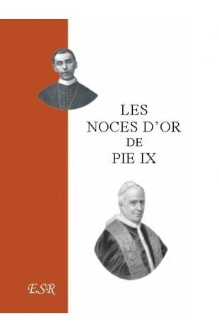 LES NOCES D'OR DE PIE IX