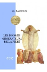 LES DOGMES GENERATEURS DE LA PIETE
