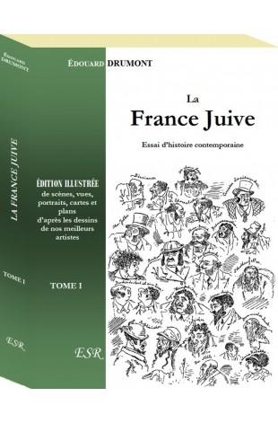LA FRANCE JUIVE, édition illustrée