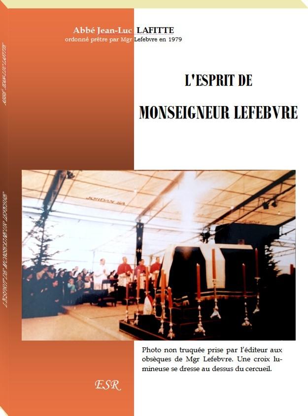 L'ESPRIT DE MONSEIGNEUR LEFEBVRE