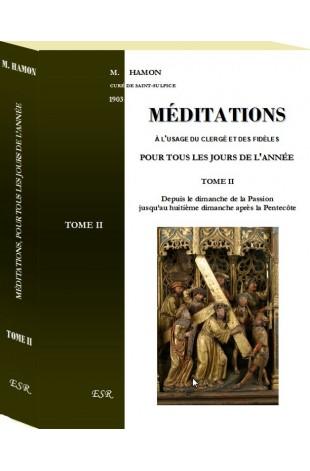 MEDITATIONS, à l'usage du clergé et des fidèles pour tous les jours de l'année
