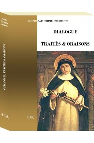 DIALOGUE  TRAITÉS & ORAISONS