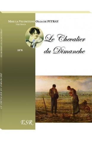 LE CHEVALIER DU DIMANCHE