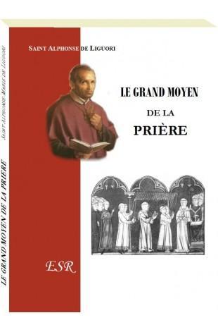 LE GRAND MOYEN DE LA PRIERE