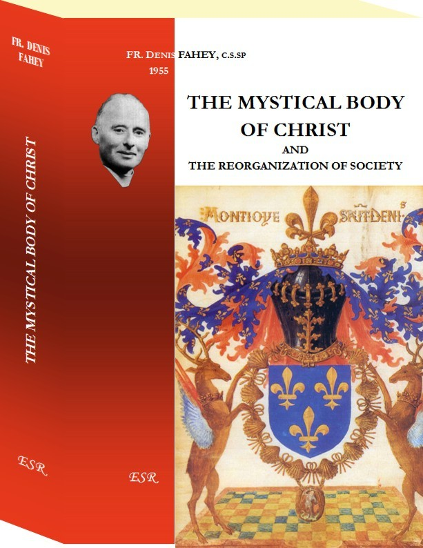 THE MYSTICAL BODY OF CHRIST, and the reorganization of society