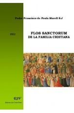 FLOS SANCTORUM DE LA FAMILIA CRISTIANA
