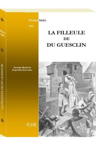 LA FILLEULE DE DU GUESCLIN