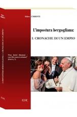 L'impostura bergogliana: I. CRONACHE DI UN EMPIO