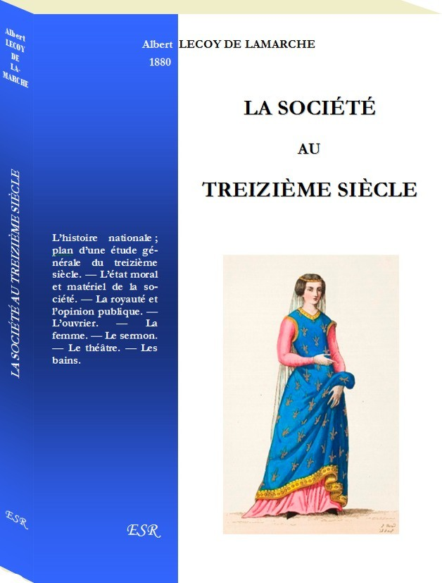LA SOCIÉTÉ AU TREIZIÈME SIÈCLE