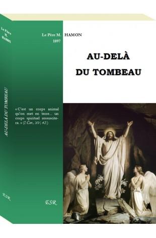 AU-DELÀ DU TOMBEAU