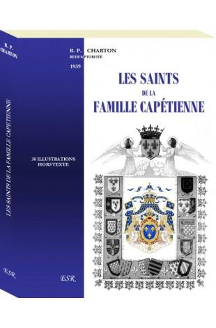 LES SAINTS DE LA FAMILLE CAPÉTIENNE