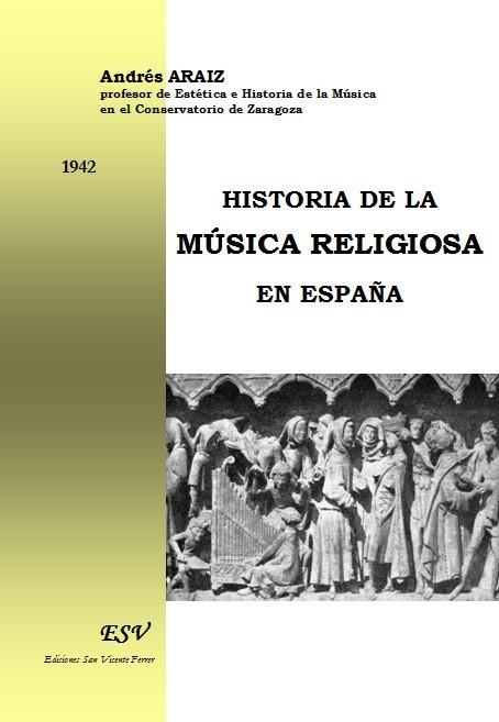 HISTORIA DE LA MÚSICA RELIGIOSA EN ESPAÑA