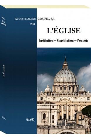 L'ÉGLISE. Institution – Constitution – Pouvoir
