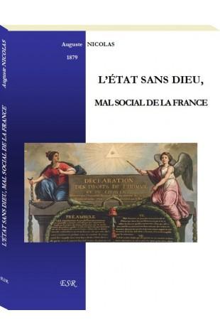 L'ÉTAT SANS DIEU, MAL SOCIAL DE LA FRANCE