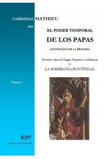 EL PODER TEMPORAL DE LOS PAPAS justificado por la Historia.
