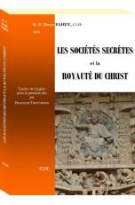LES SOCIÉTÉS SECRÈTES ET LA ROYAUTÉ DU CHRIST