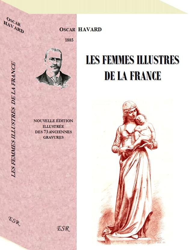 LES FEMMES ILLUSTRES  DE LA FRANCE