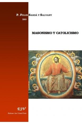 MASONISMO Y CATOLICISMO