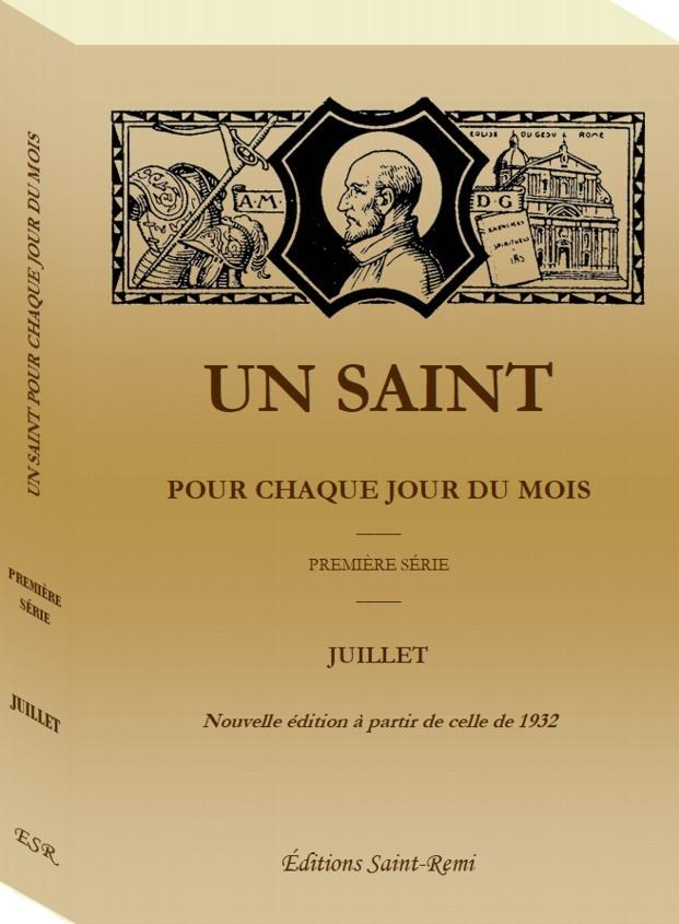UN SAINT POUR CHAQUE JOUR DU MOIS - Juillet - 1ère série