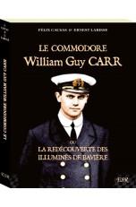 LE COMMODORE WILLIAM GUY CARR