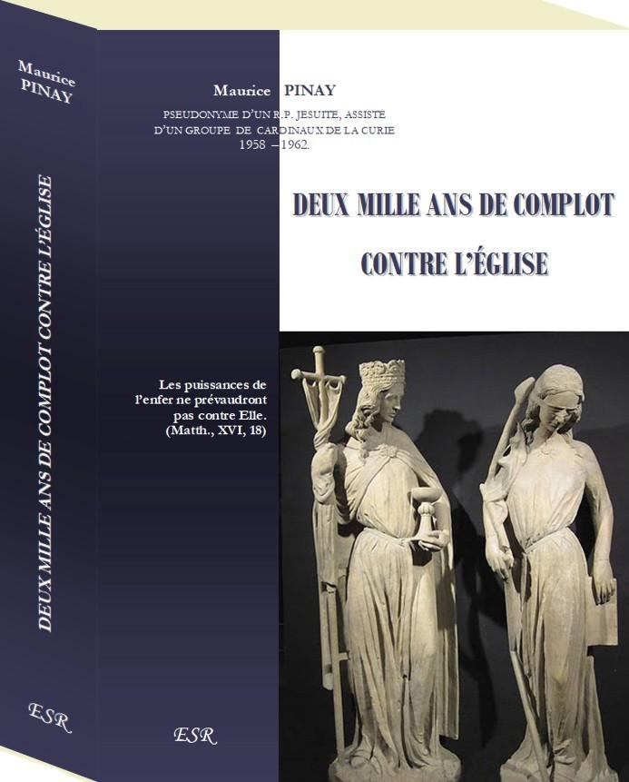 DEUX MILLE ANS DE COMPLOT CONTRE L'ÉGLISE, édition cousue et couverture cartonnée rigide.