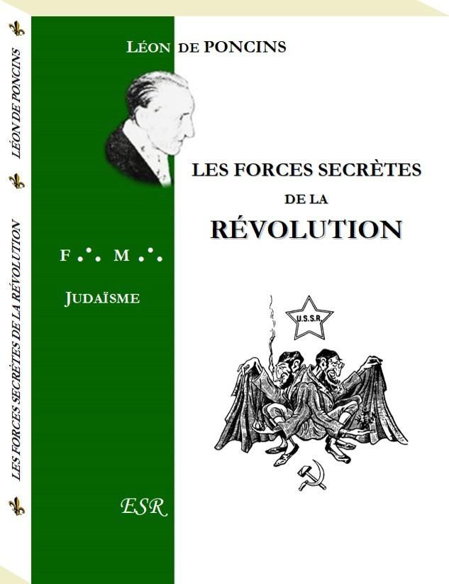 LES FORCES SECRETES DE LA REVOLUTION