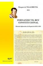 FERNANDO VII, REY CONSTITUCIONAL