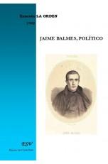 JAIME BALMES POLÍTICO