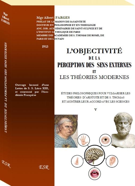 L'OBJECTIVITÉ  DE  LA PERCEPTION DES  SENS EXTERNES ET LES THÉORIES MODERNES