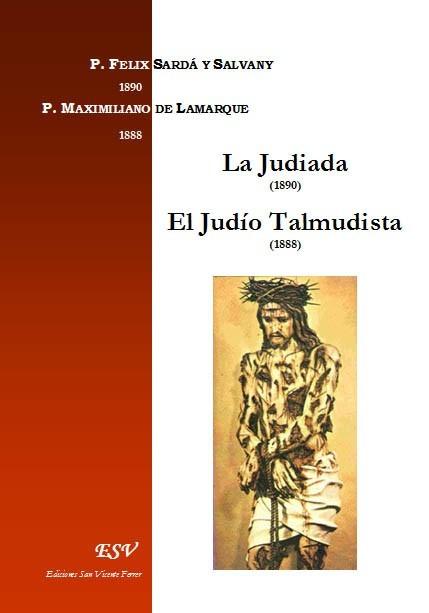 LA JUDIADA / EL JUDÍO TALMUDISTA