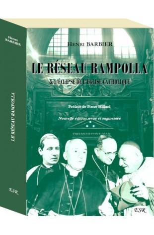 LE RÉSEAU RAMPOLLA & L'ÉCLIPSE DE L'ÉGLISE CATHOLIQUE