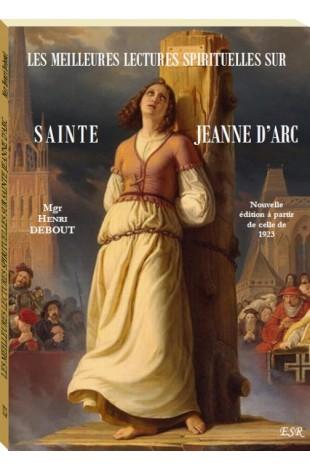 LES MEILLEURES LECTURES SPIRITUELLES SUR SAINTE JEANNE D'ARC