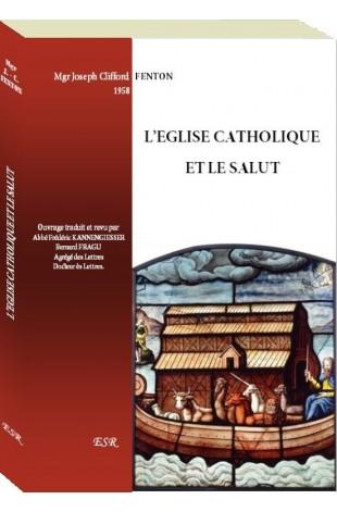 L'EGLISE CATHOLIQUE ET LE SALUT