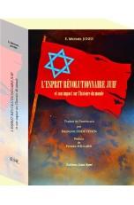 L'ESPRIT RÉVOLUTIONNAIRE JUIF, et son impact sur l'histoire du monde