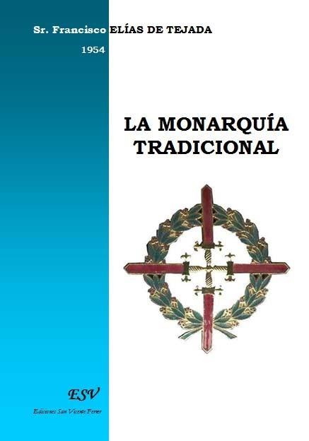 LA MONARQUÍA TRADICIONAL