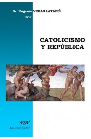 CATOLICISMO Y REPÚBLICA