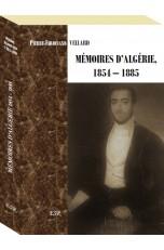 MÉMOIRES D'ALGÉRIE 1854-1885