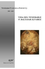 VIDA DEL VENERABLE P. BALTASAR ÁLVAREZ