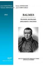 BALMES FILÓSOFO, SOCIÓLOGO, APOLOGISTA Y POLÍTICO